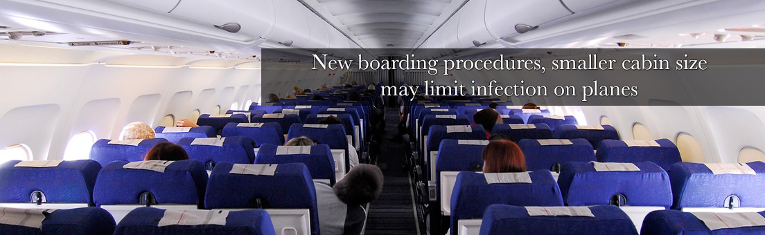 New boarding procedures, smaller cabin size may limit infection on planes